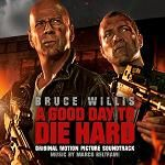 Marco Beltrami: A Good Day to Die Hard - soundtrack CD cover