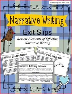 These 14 exit slips contain mentor texts on the task cards for analysis.  They also contain useful writing tips and writing prompts to help students strengthen their narrative writing skills in just a few minutes a day.  Students learn narrative writing techniques, analyze short excerpts of short passages, and learn strategies that will help them be able to closely read fiction.The exit slips are organized in categories to make it easier to incorporate in class. $