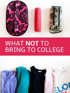 Not to Bring to College (Simplify Your Packing List!) What Not to Pack for CollegeWhat Not to Pack for College Not to Bring to College (Simplify Your Packing List!) What Not to Pack for CollegeWhat Not to Pack for College College Survival Guide, College Packing Lists, College Essentials, College Planning, College Hacks, College Necessities, College Supplies, College Checklist, College Humor
