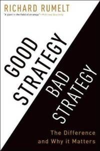 """Read """"Good Strategy Bad Strategy The Difference and Why It Matters"""" by Richard Rumelt available from Rakuten Kobo. Good Strategy/Bad Strategy clarifies the muddled thinking underlying too many strategies and provides a clear way to cre. Good Books, Books To Read, Best Web Design, Strategic Planning, Marketing, Reading Lists, Book Recommendations, Book Design, Investing"""