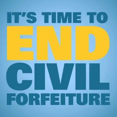 Police For Profit, Civil Asset Forfeiture