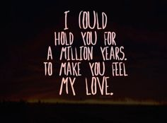 Make You Feel My Love - Bob Dylan, Adele, Joan Osbourne, whoever sings it I love this song.
