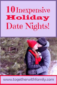 The Holidays can be a perfect time for a date night. With all the lights they can be especially romantic. Here are 10 inexpensive, frugal holiday date nights! Great at Christmas Time and the New Year!