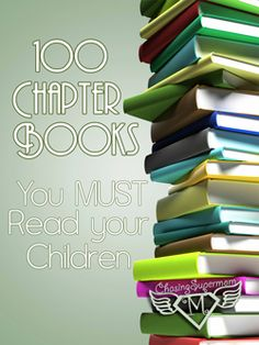 "former or forever (take your pick) reading teacher speaking here: super duper or struggling reader, reading ALOUD is and remains important. all through your life. i love this list but could add 100 more! ""100 Chapter Books You Must Read Your Children"""