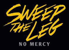 Sweep The Leg T-Shirt | SnorgTees
