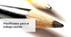 planificador para el trabajo escrito, planner for the written assignment, written assignment's planner,