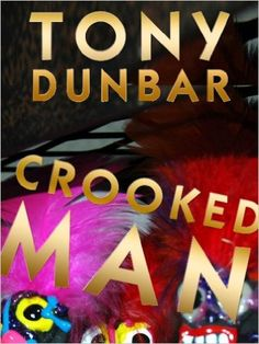Crooked Man: A Hard-Boiled but Humorous New Orleans Mystery (Tubby Dubonnet Series #1) (The Tubby Dubonnet Series) - Kindle edition by Tony Dunbar. Mystery, Thriller & Suspense Kindle eBooks @ Amazon.com.