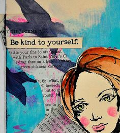"""Guest Artist Dina Wakley: """"Be Kind to Yourself"""" Tag"""