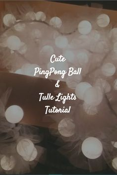 The Whimzle tutorial for this strand of Cute Pingpong Ball & Tulle String Lighting #cute #tulle #Pingpong #light #lighting #tutorial #girls #room #cute #instacute #socute #cuteness #toocute