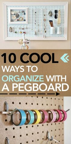 10 Cool Ways to Organize With a Pegboard -