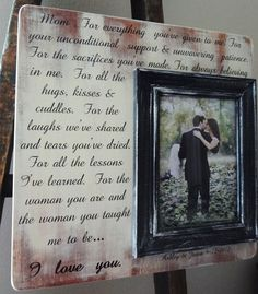 Wedding Frame Mother of the bride. Maybe with a pic of mom and daughter