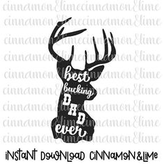 Best Bucking Dad Ever Svg Father's Day Svg Hunting Svg Hunting Gift for Dad Hunting Sign Svg Deer Svg Daddy Svg Country Svg by CinnamonAndLime from Cinnamon&Lime. Find it now at http://ift.tt/2qRMeph!
