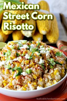 If you love Mexican street corn (and who doesn't), it's time to think outside the husk with this Mexican Sweet Corn Risotto. It's deliciously different! #streetcorn #mexicanstreetcorn #risotto #sidedish #ricesidedish #vegetablesidedish #corn #mexicandish #bbqsidedish #rice #kudoskitchenrecipes Corn Recipes, Side Dish Recipes, Seafood Recipes, Mexican Food Recipes, Beef Recipes, Fudge Recipes, Cookie Recipes, Chicken Recipes, Rice Side Dishes