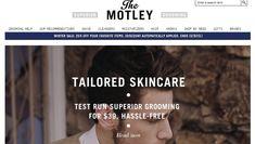 The Motley -The Motley has all of the sophisticated manly goods you'll ever need — like Buckler's Skin and Jack Black products.|   Online Beauty Shops You Need In Your Life hacks