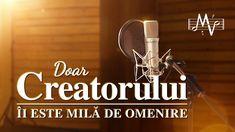 """Videoclip muzical de laudă și închinare """"Doar Creatorului Îi este milă de omenire"""" #Poezia_creștină #Dumnezeu #credinţă #muzica_crestina_noua #cântări_creștine   #Imnuri_creștine Christian Music, Musicals, The Creator, Youtube, Itunes, Film, God, Gospel Music, Best Songs"""