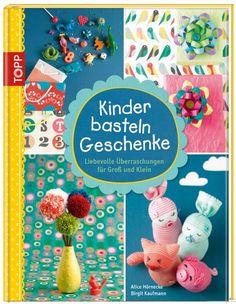 Kinder basteln Geschenke | TOPP Bastelbücher online kaufen
