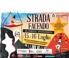 STRADA FACENDO *Musicisti ed Artisti di Strada* - Alba Adriatica | Eventi Teramo #eventiteramo #eventabruzzo