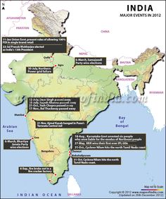 Get month wise detailed information on 2012 major events in India. Map showing the location of top Indian news in 2012