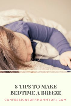 8 bedtime tips for kids - Confessions of A Mommy of 5