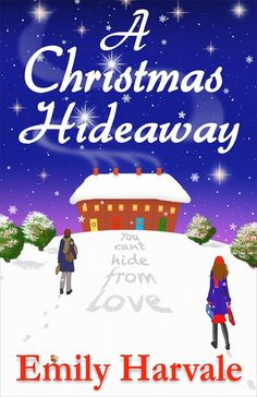 A Christmas Hideaway by Emily Harvale