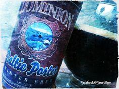 Dominion Baltic Porter #CraftBeer #Beer