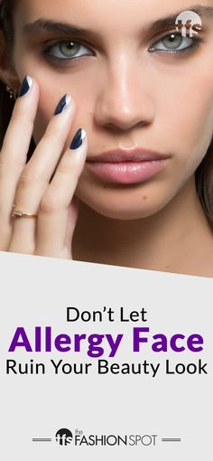 You know the symptoms — itchy, puffy eyes and dry, irritated skin. Soothe and conceal allergy face with these expert beauty tips. Beauty Hacks Skincare, Beauty Tips For Skin, Beauty Make Up, Debra Messing, Beauty Hacks For Teens, Oil Free Foundation, Dry Face, Puffy Eyes, Prevent Wrinkles