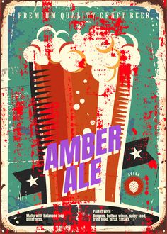 """Beer Styles Amber Ale #Displate artwork by artist """"Mr. Jackpots"""". Part of a set featuring various craft beer styles. £35 / $50 (Medium), £71 / $100 (Large), £118 / $166 (XL) #Ale #Beer #Hefeweizen #IPA #Lager #Porter #Stout #Alcohol #Alcoholic #Beverage #Pub #Bar #CraftBeer #Brewer #Brewery"""