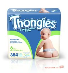 Introducing Thongies, the new diaper on the block! They're sassy and comfy. Not with this breathability! LOL - too funny! Haha Funny, Funny Cute, Funny Stuff, Funny Things, Funny Shit, Super Funny, That's Hilarious, Freaking Hilarious, Awesome Stuff