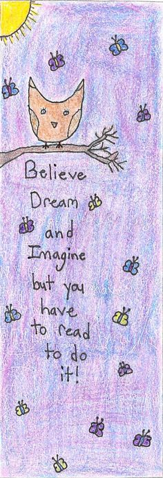 """""""Believe, Dream, and Imagine"""" by Kellie S. 