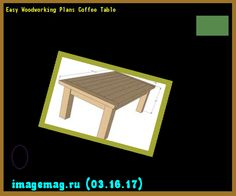 Easy Woodworking Plans Coffee Table 175914 - The Best Image Search