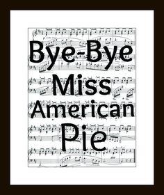 ByeBye Miss American Pie  Music Art Print  by CharlottesArtShop, $8.00
