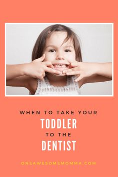 When to take your toddler to the dentist title image