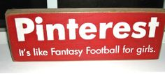 Pinterest It's Like Fantasy Football For Girls  Wooden Sign Great Gift #SawdustCity #Novelty