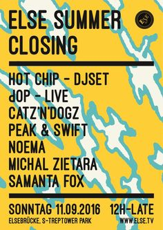RA Tickets: Else Summer Closing /w. Hot Chip, Catz´n Dogz, dOP & More…
