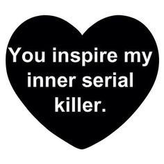 Lol for All that have annoying people in our lives! Lol thought you would enjoy! Me Quotes, Quotes To Live By, Funny Quotes, Sarcasm Quotes, Creepy Quotes, Quotable Quotes, Serial Killers, Just For Laughs, Laugh Out Loud