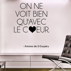 Stickers muraux citations - Sticker On ne voit bien que... Antoine de St Exupéry   Ambiance-sticker.com