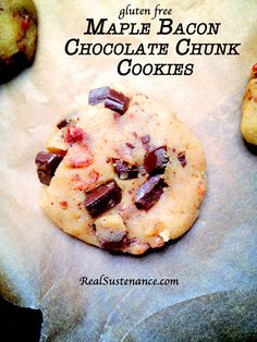 Maple Bacon Chocolate Chunk Cookies. (Gluten/Grain/Starch/Egg/Dairy Free with directions to make Sugar Free.) - Brittany Angell