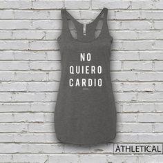 Women's No Quiero Cardio Tank Top by AthleticalApparel on Etsy