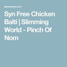 Syn Free Chicken Balti | Slimming World - Pinch Of Nom