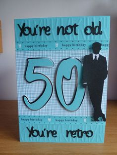Birthday Card Ideas : Cricut suburbia has some great images for male cards. Used an old sizzix plate for the embossed pieces and paper from little sizzles. Cool Birthday Cards, Masculine Birthday Cards, Bday Cards, Man Birthday, Masculine Cards, Cricut Birthday Cards, 50th Birthday Ideas For Men, Birthday Verses, Birthday Crafts