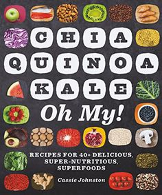 """Enter our giveaway, and you'll automatically be eligible to win a copy of Chia Quinoa Kale Oh My! by Cassie Johnston. <strong><span style=""""color: #b32025"""">You can enter one (1) time per e-mail address per day.</span></strong> Deadline 11.1.16."""