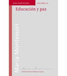 Educación y paz - Montessori para todos