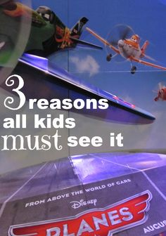 3 reasons all kids must see Disney's Planes | a family-friendly movie for kids of all ages | Planes printables, resources, & trailer @Disney