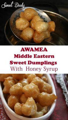 Middle Eastern Sweet Dumplings .Amazing!