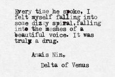 anais nin, delta of venus Pretty Words, Beautiful Words, Beautiful Voice, Great Quotes, Me Quotes, Qoutes, Einstein, Anais Nin Quotes, Under Your Spell