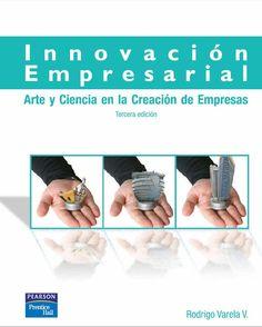 Descarga Libro Innovación empresarial – Rodrigo Varela – PDF – Español  http://helpbookhn.blogspot.com/2014/07/innovacion-empresarial-rodrigo-varela.html
