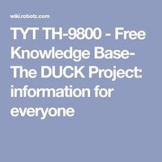 TYT TH-9800 - Free Knowledge Base- The DUCK Project: information for everyone