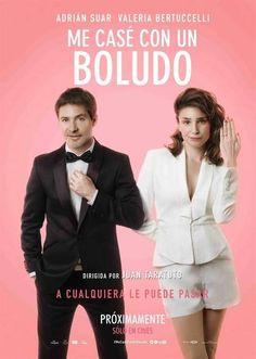 """El afiche de """"Me casé con un boludo""""."""