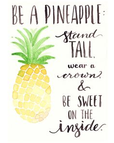 Free Watercolor Printable: Be A Pineapple - One Project Closer