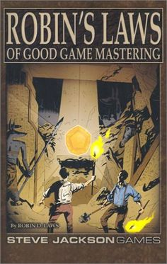 Robin's Laws of Good Game Mastering _ really want to read this